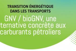 GNV & BioGNV � Les acteurs se mobilisent pour promouvoir la fili�re